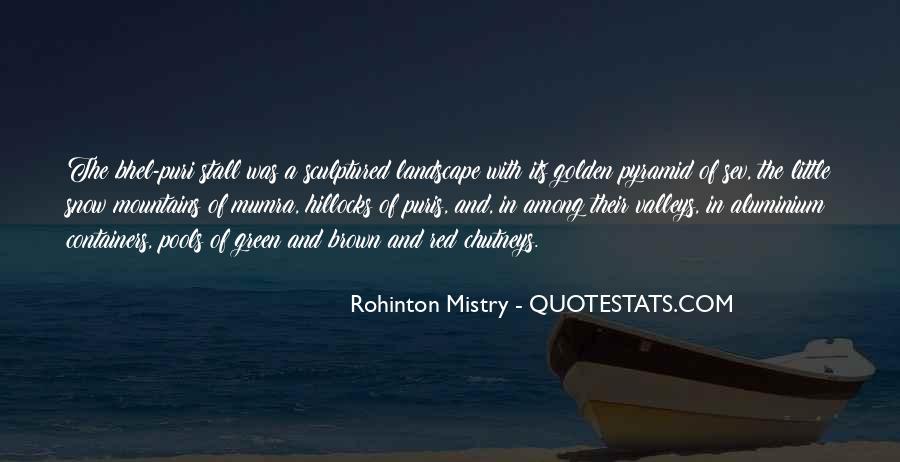 Rohinton Mistry Quotes #862007