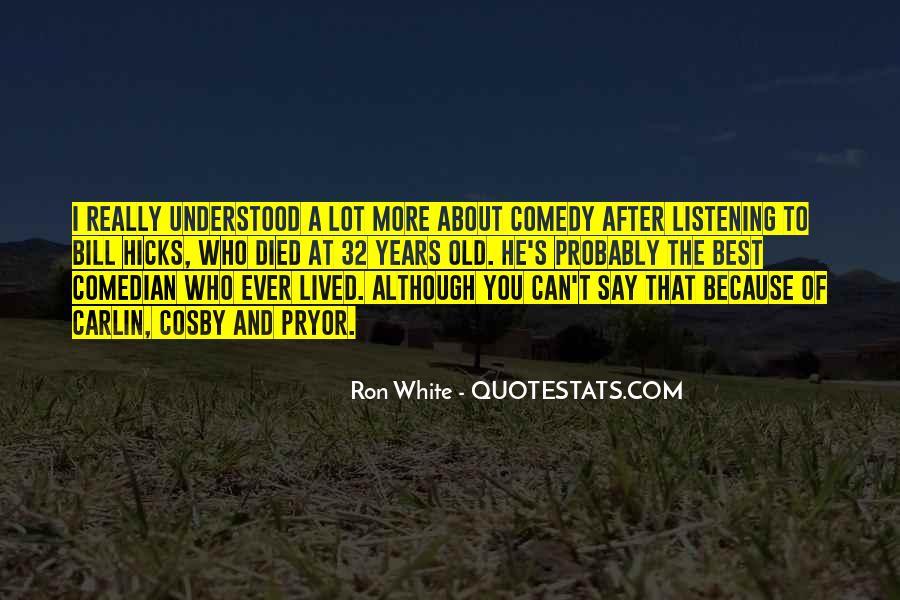 Ron White Quotes #1124357