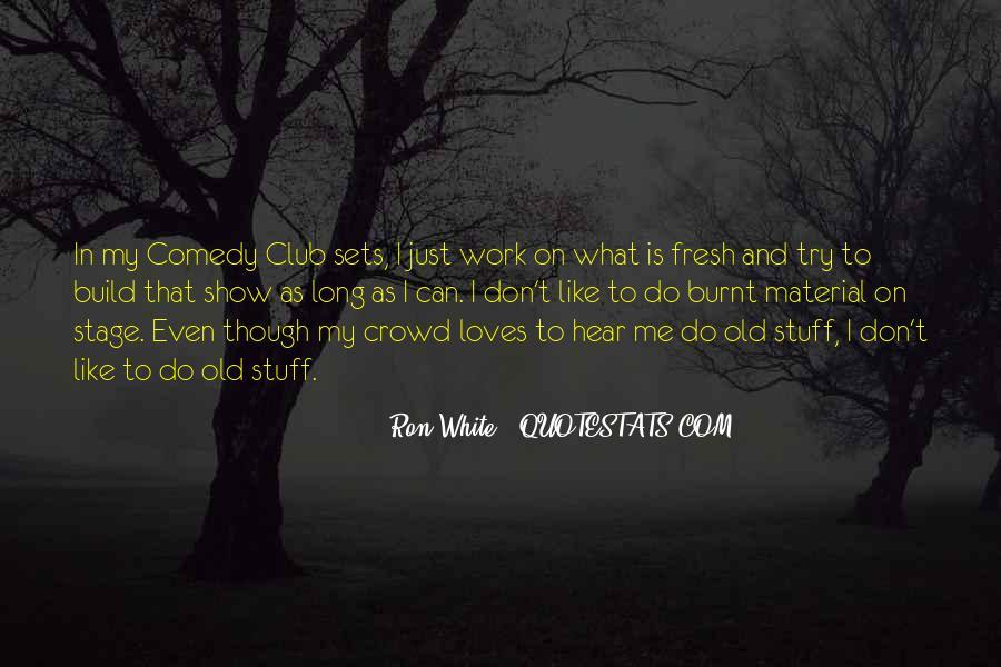 Ron White Quotes #1292007