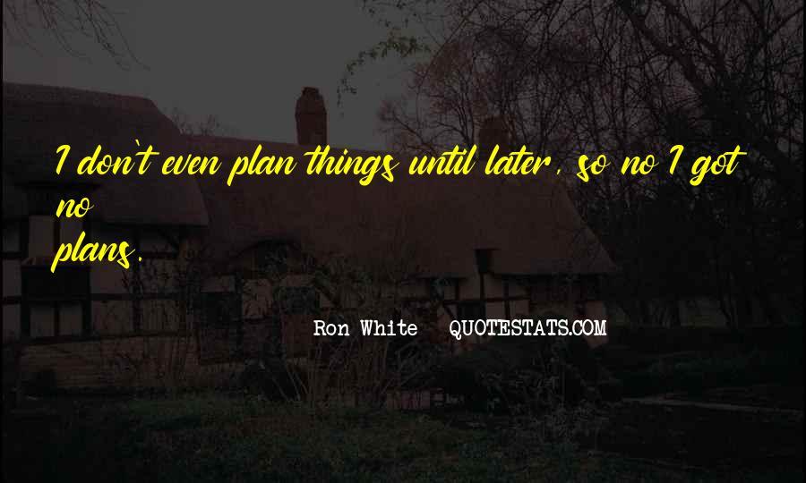 Ron White Quotes #560879