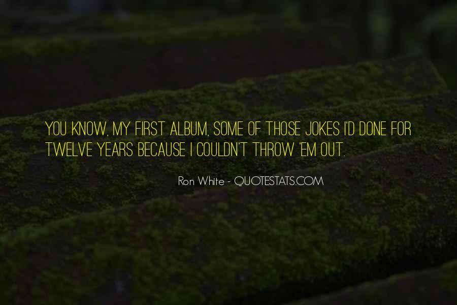 Ron White Quotes #945405