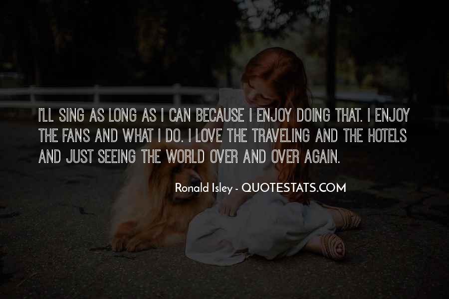 Ronald Isley Quotes #1820663