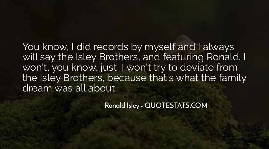 Ronald Isley Quotes #799693
