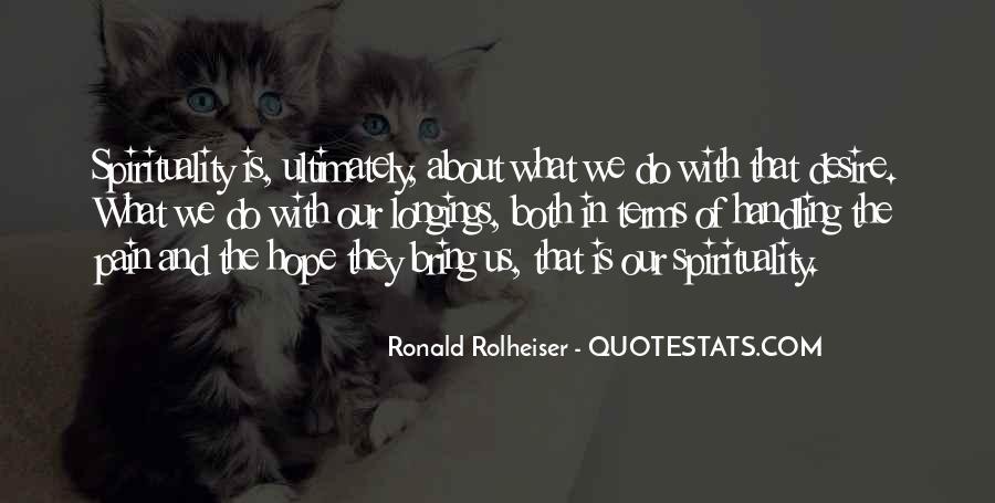 Ronald Rolheiser Quotes #151950