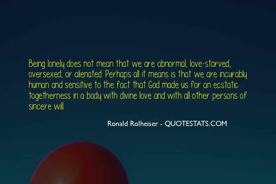 Ronald Rolheiser Quotes #693667