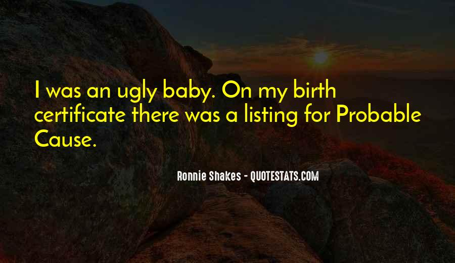 Ronnie Shakes Quotes #1425541