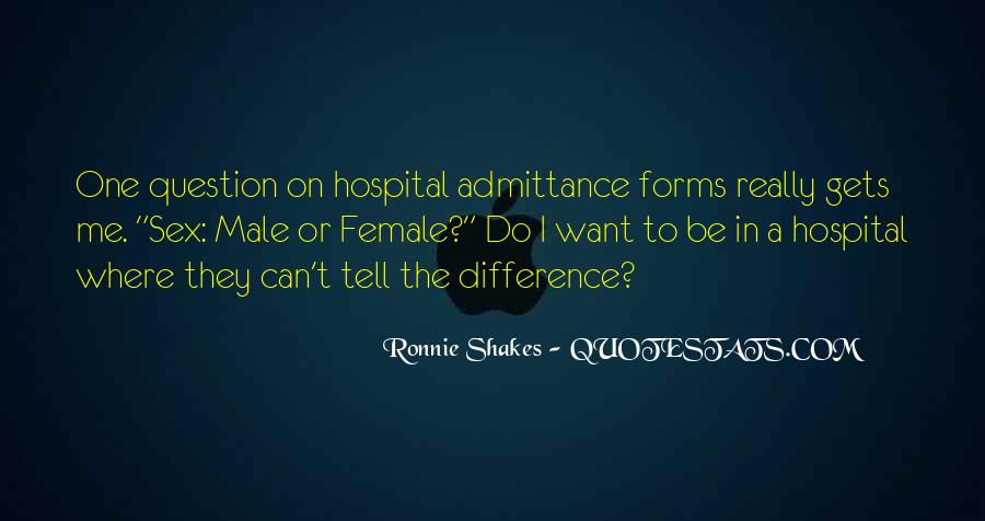Ronnie Shakes Quotes #759247