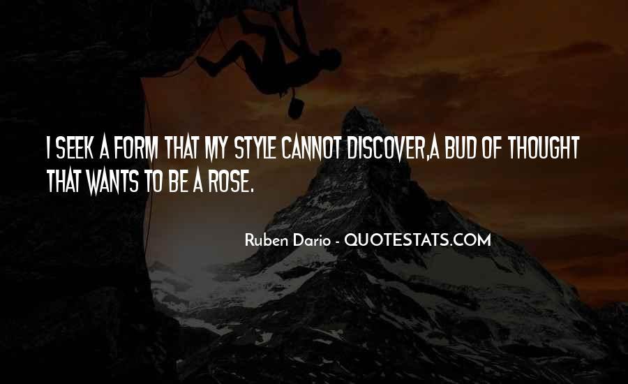 Ruben Dario Quotes #1721451