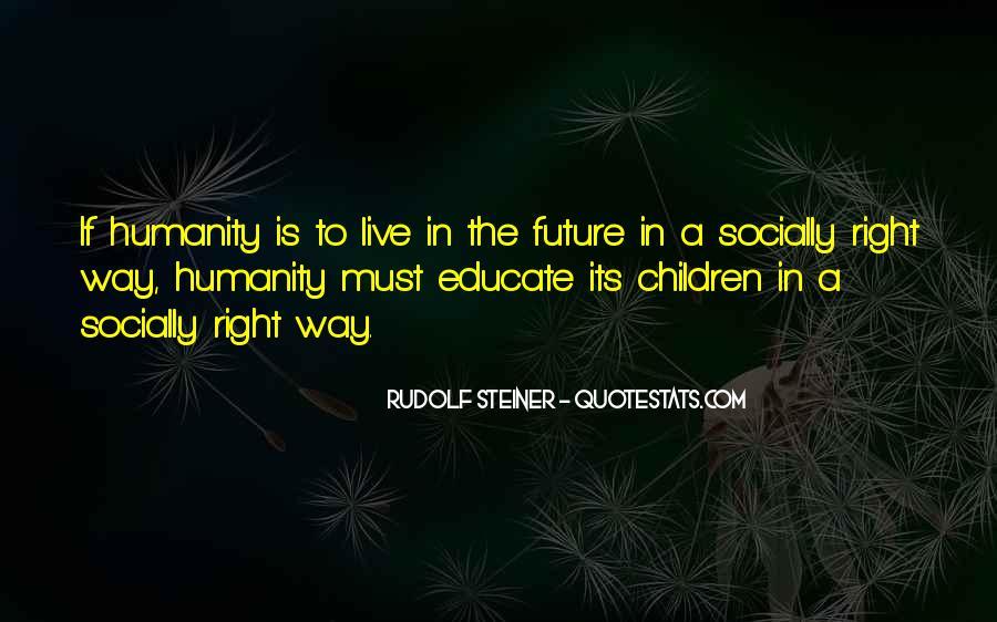 Rudolf Steiner Quotes #1414635