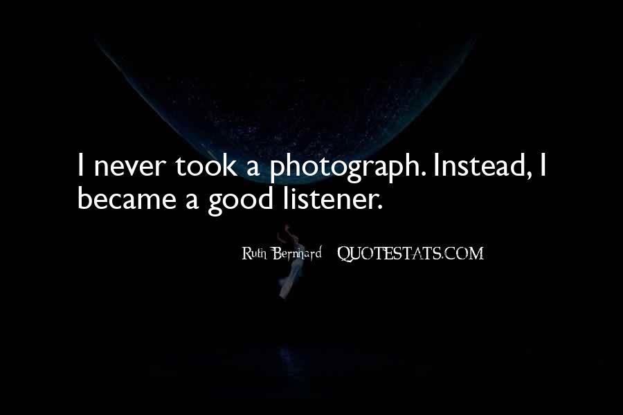 Ruth Bernhard Quotes #1163822