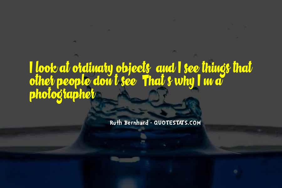 Ruth Bernhard Quotes #1369349