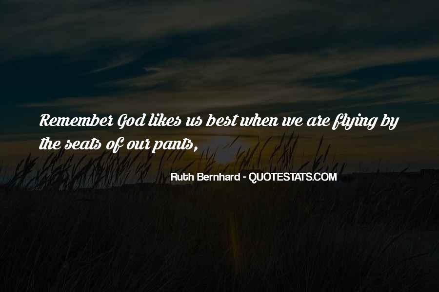 Ruth Bernhard Quotes #1393844