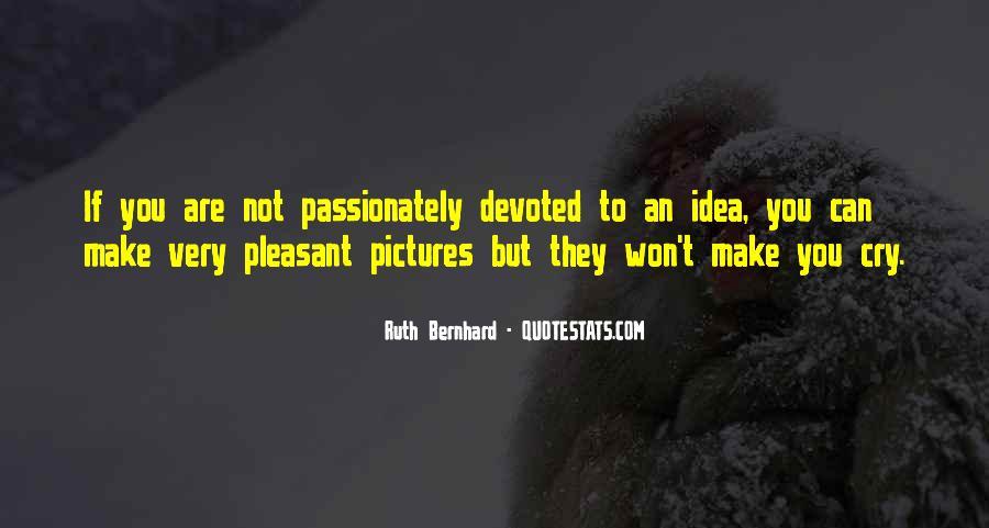 Ruth Bernhard Quotes #1482697