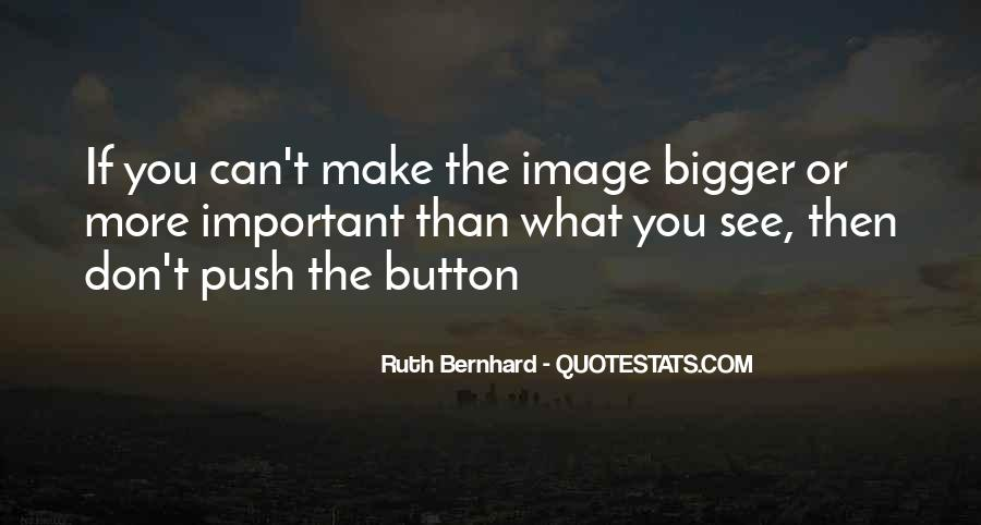 Ruth Bernhard Quotes #1742310