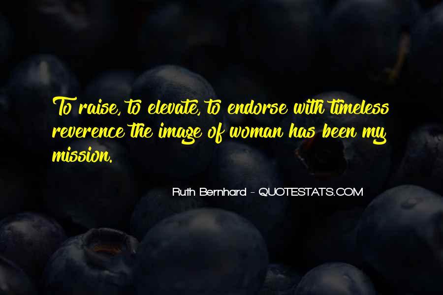 Ruth Bernhard Quotes #1810711