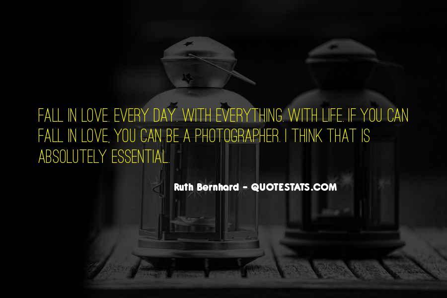 Ruth Bernhard Quotes #1813739