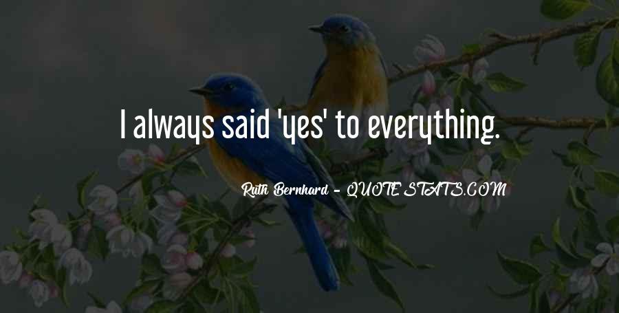 Ruth Bernhard Quotes #215778