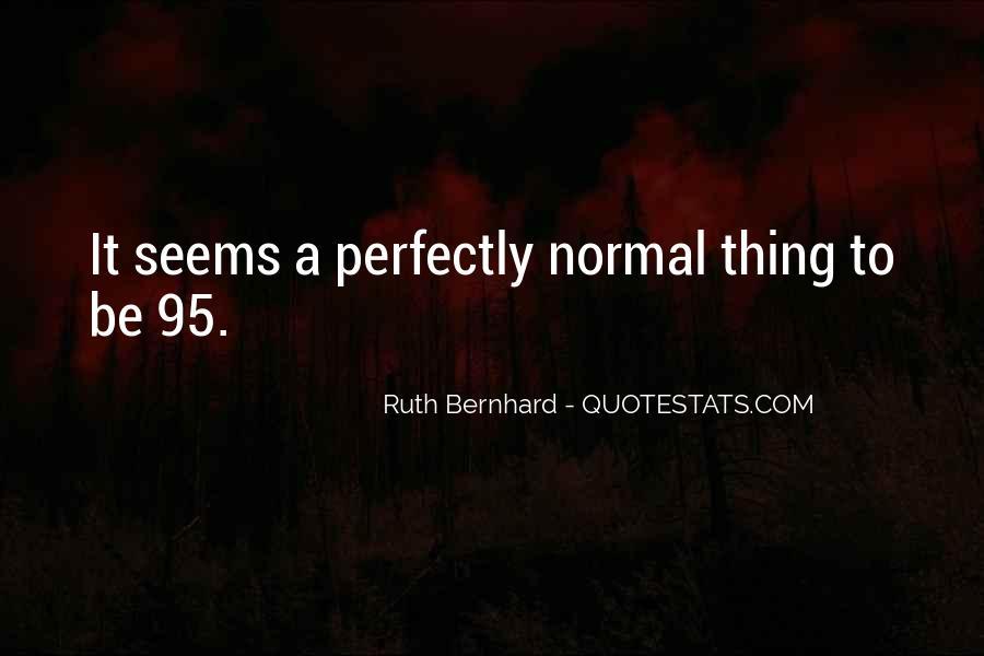 Ruth Bernhard Quotes #341412