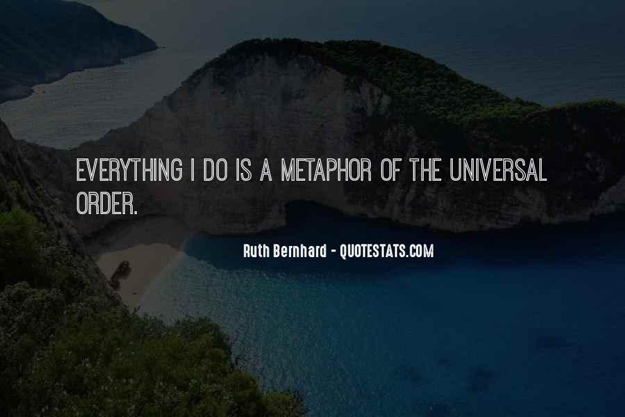 Ruth Bernhard Quotes #370332