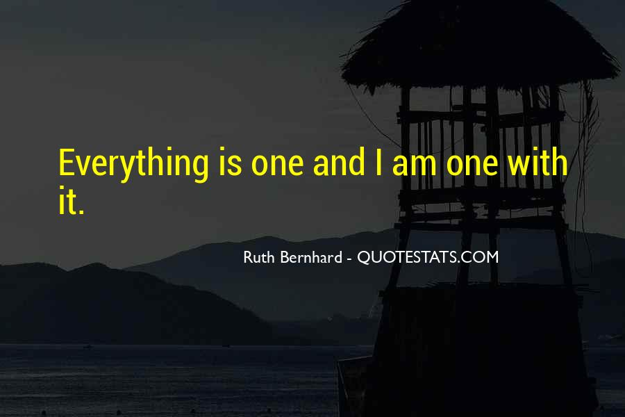 Ruth Bernhard Quotes #42383