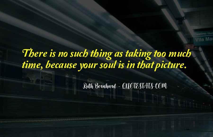 Ruth Bernhard Quotes #740615
