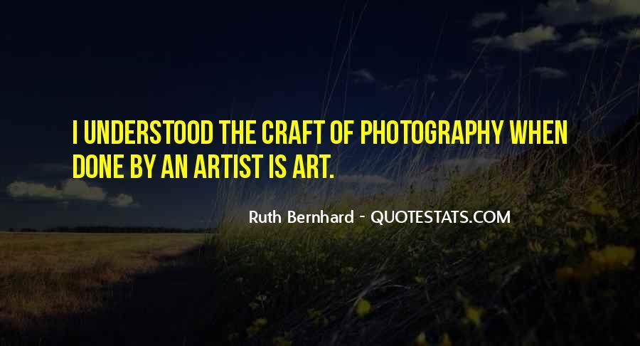Ruth Bernhard Quotes #848679