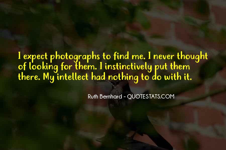 Ruth Bernhard Quotes #910867