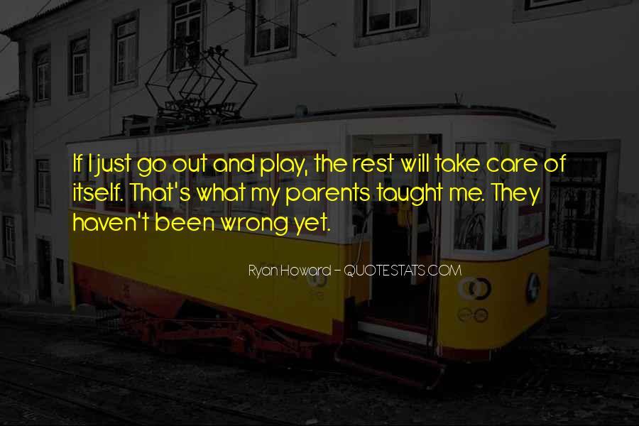 Ryan Howard Quotes #715168