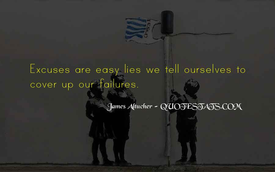 Quotes About Lies And Excuses #695832