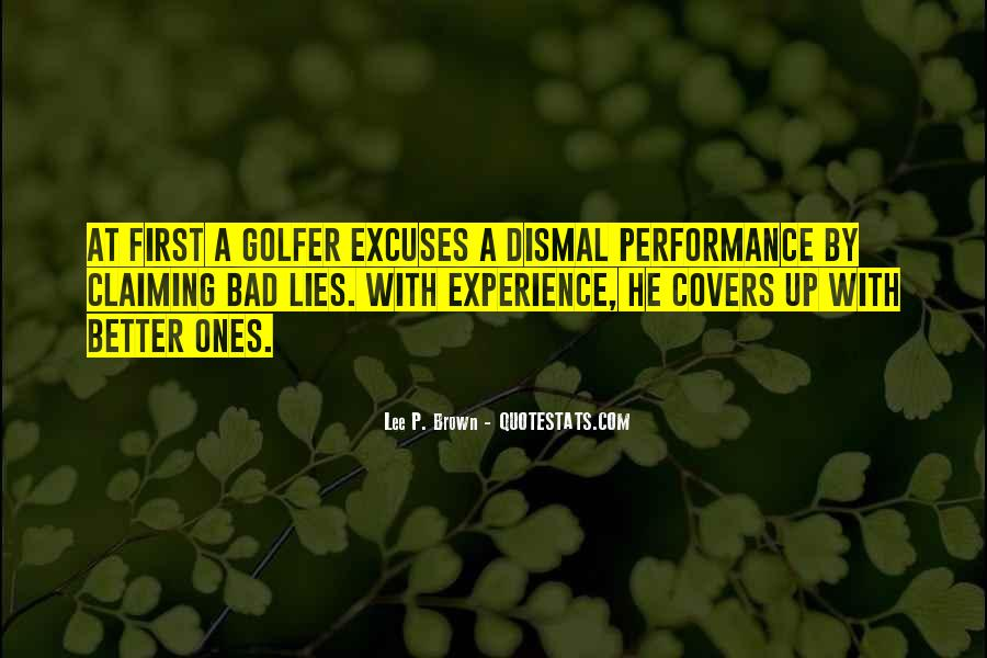 Quotes About Lies And Excuses #854766