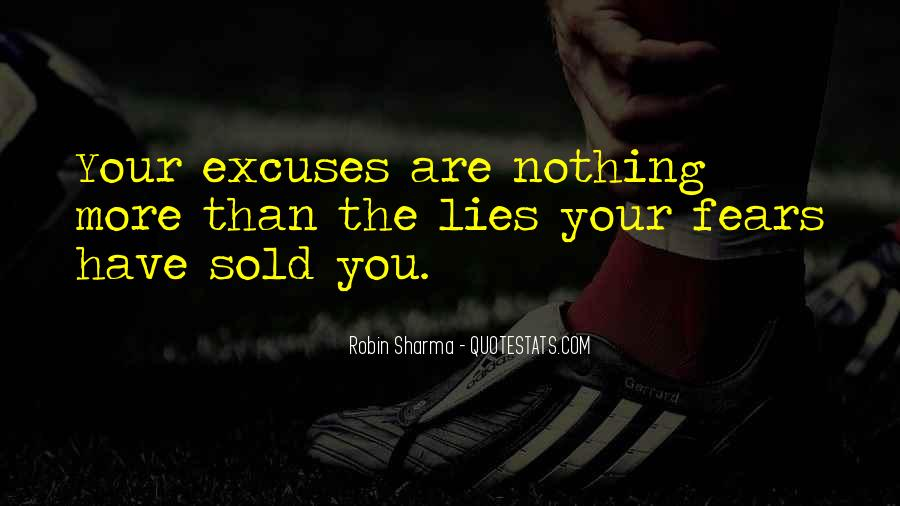Quotes About Lies And Excuses #870510