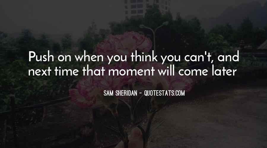 Sam Sheridan Quotes #729453