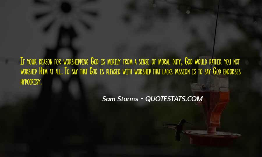 Sam Storms Quotes #1852360