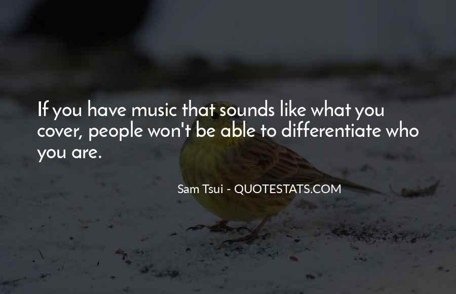 Sam Tsui Quotes #1246521