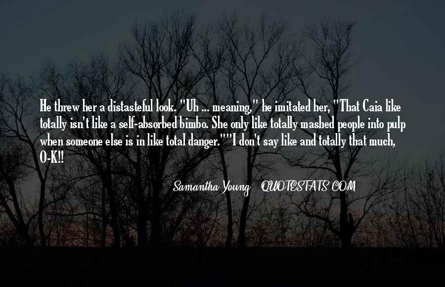 Samantha Young Quotes #383774