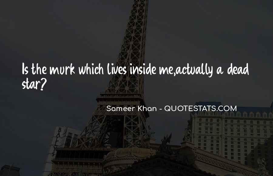 Sameer Quotes #1390379