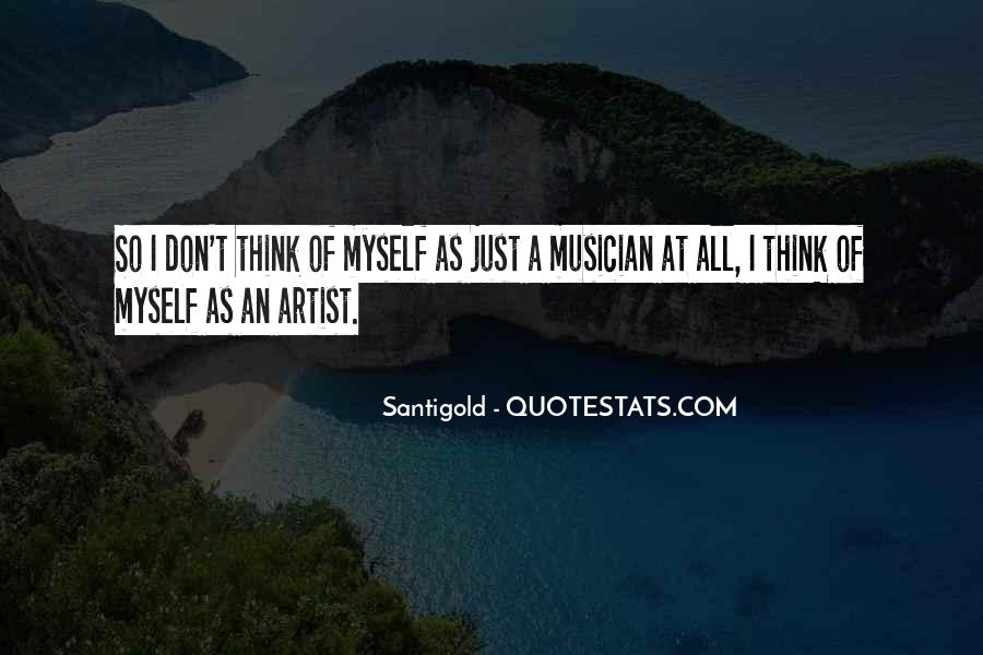 Santigold Quotes #1416224
