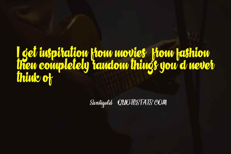 Santigold Quotes #1751759
