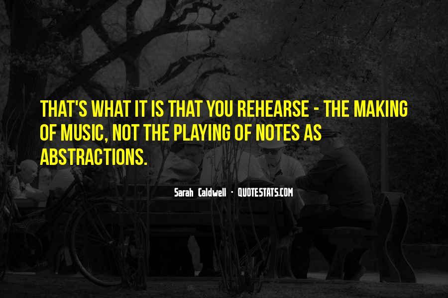 Sarah Caldwell Quotes #1130669