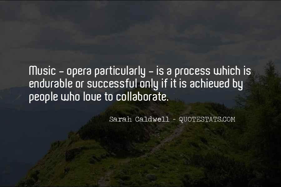 Sarah Caldwell Quotes #427516