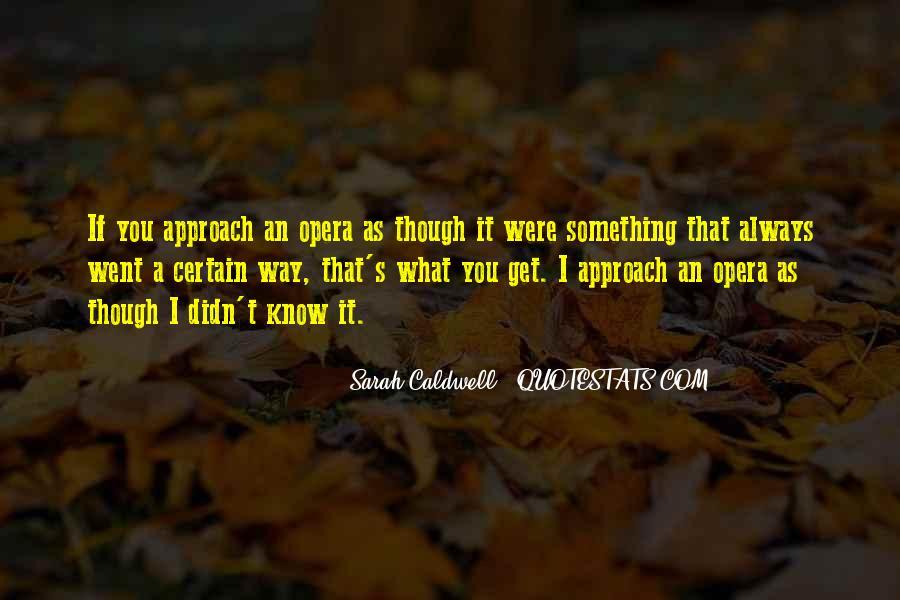 Sarah Caldwell Quotes #46775