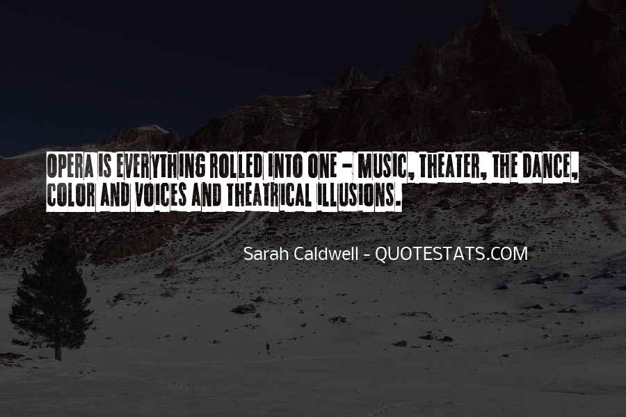 Sarah Caldwell Quotes #750134