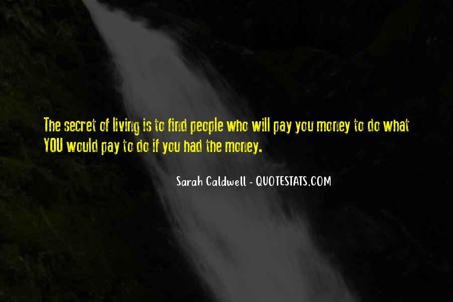 Sarah Caldwell Quotes #799061