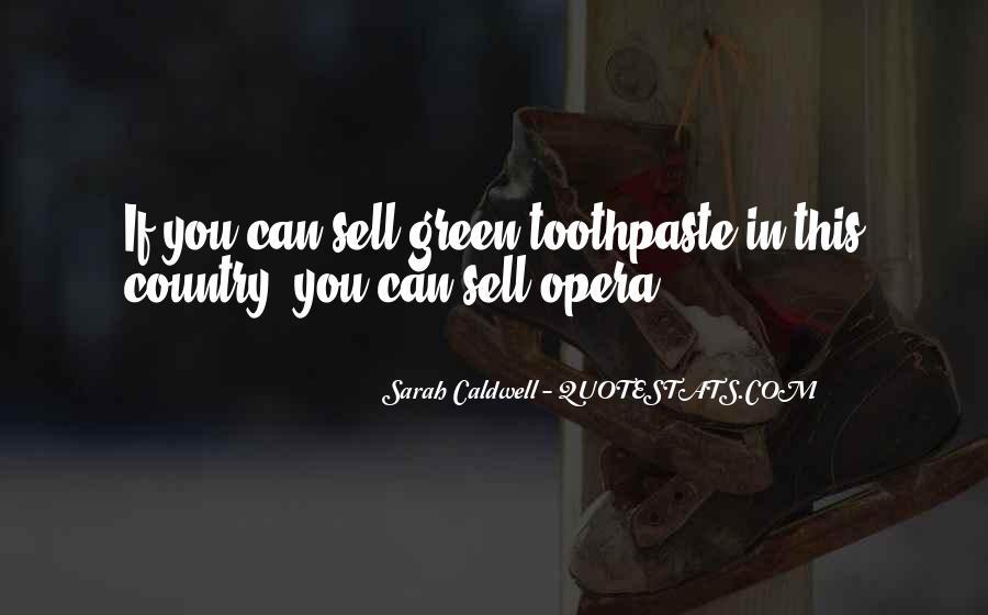Sarah Caldwell Quotes #990574