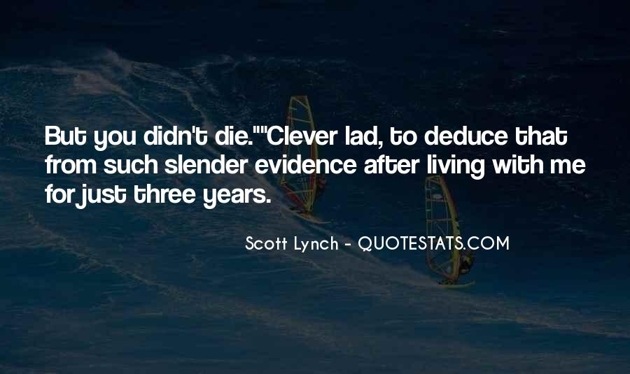 Scott Lynch Quotes #499269