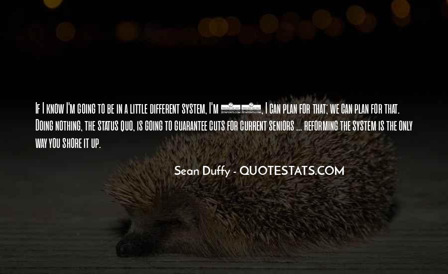 Sean Duffy Quotes #1280096