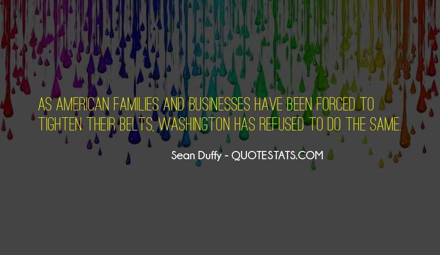 Sean Duffy Quotes #1571563