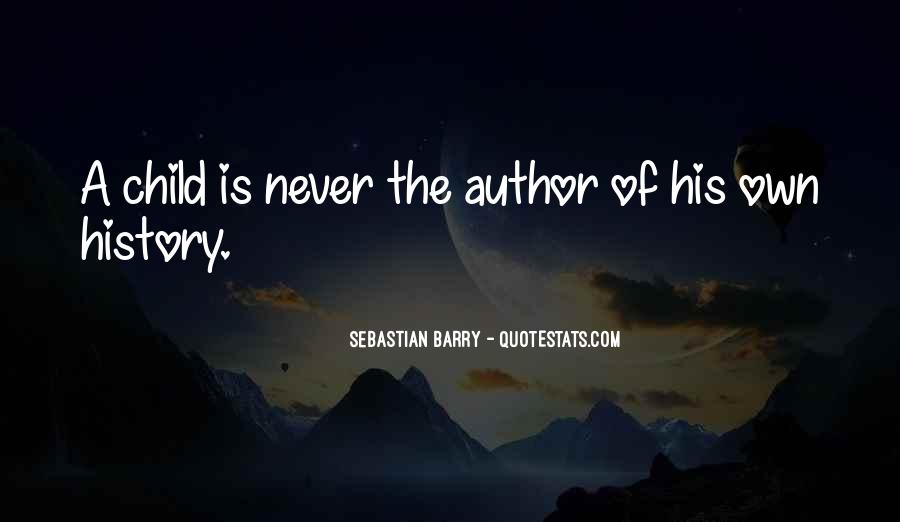 Sebastian Barry Quotes #1157068