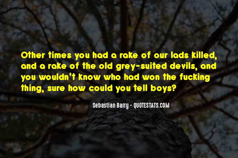 Sebastian Barry Quotes #1413871
