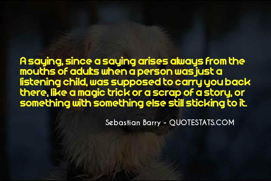 Sebastian Barry Quotes #1877653